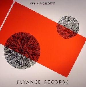 HVL/MONOTIX - Flyance Records 003