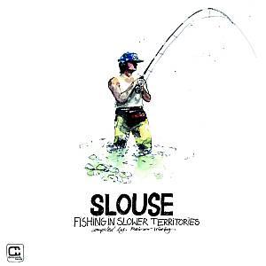 TRUEBY, Rainer/VARIOUS - Slouse: Fishing In Slower Territories