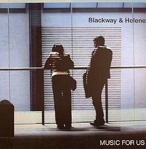 BLACKWAY & HELENE - Music For Us