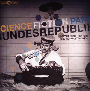 VARIOUS - Science Fiction Park Bundesrepublik: German Home Recording Tape Music Of The 1980s