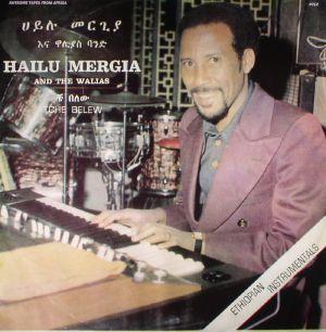 MERGIA, Hailu & THE WALIAS - Tche Belew