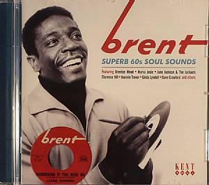 VARIOUS - Brent: Superb 60s Soul Sounds