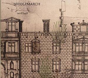 MIDDLEMARCH - Wolf Hall