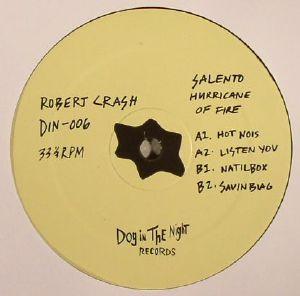 CRASH, Robert - Salento Hurricane Of Fire