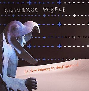 UNIVERSE PEOPLE - Are Coming To The Dance