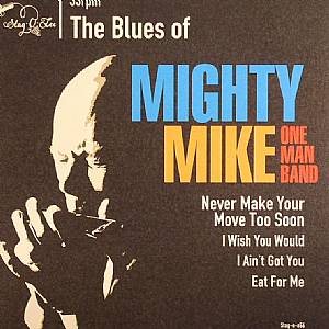 MIGHTY MIKE OMB - The Blues Of