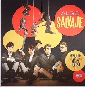 VARIOUS - Algo Salvaje: Untamed 60s Beats & Garage Nuggets From Spain  Vol 1