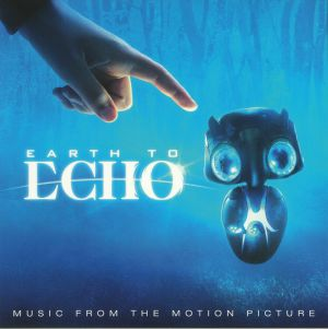 VARIOUS - Earth To Echo (Soundtrack)