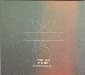 MARCONI UNION - Weightless: Ambient Transmissions Vol 2
