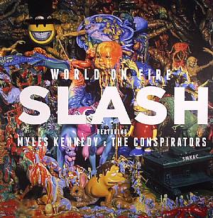 SLASH feat MYLES KENNEDY & THE CONSPIRATORS - World On Fire