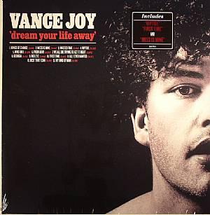 JOY, Vance - Dream Your Life Away