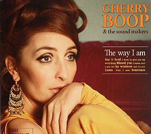 CHERRY BOOP & THE SOUND MAKERS - The Way I Am