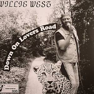 WEST, Willie/THE HIGH SOCIETY BROTHERS - Down On Lovers Road