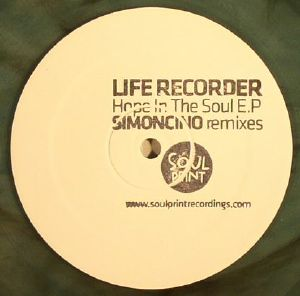 LIFE RECORDER - Hope In The Soul EP