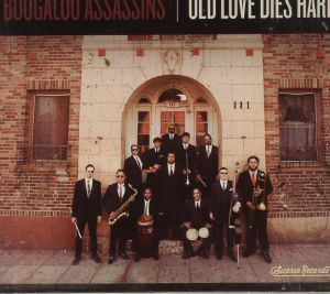 BOOGALOO ASSASSINS - Old Love Dies Hard