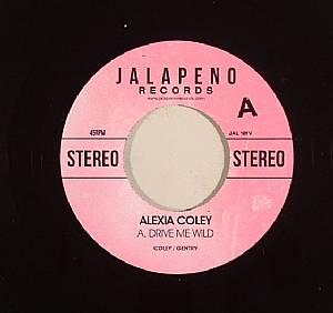 COLEY, Alexia - Drive Me Wild