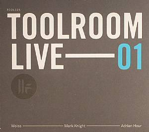 WEISS/MARK KNIGHT/ADRIAN HOUR/VARIOUS - Toolroom Live 01