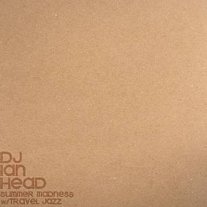 DJ IAN HEAD - Summer Madness