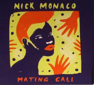 MONACO, Nick - Mating Call