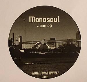 MONOSOUL - June EP