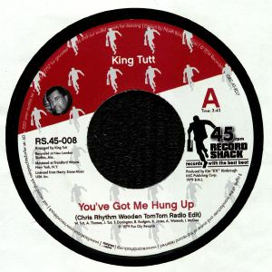 KING TUTT - You've Got Me Hung Up Re Edit