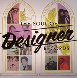VARIOUS - The Soul Of Designer Records
