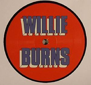 BURNS, Willie - I Wanna Love You