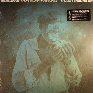 HELIOCENTRICS, The/MELVIN VAN PEEBLES - The Last Transmission