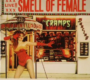 CRAMPS, The - Smell Of Female (reissue)