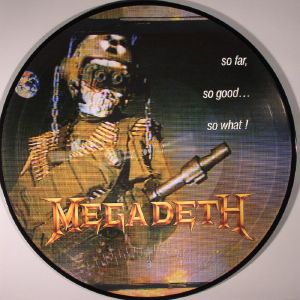 MEGADETH - So Far So Good So What!