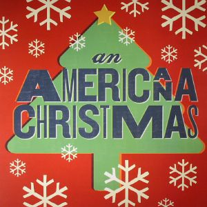 VARIOUS - An Americana Christmas
