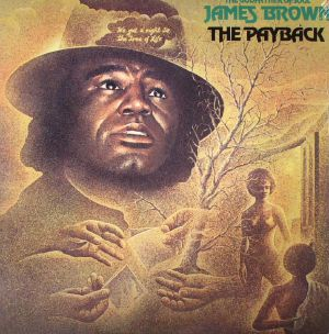 BROWN, James - The Payback