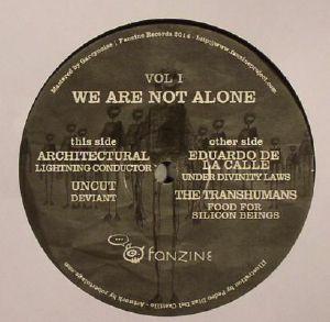 ARCHITECTURAL/UNCUT/EDUARDO DE LA CALLE/THE TRANSHUMANS - We Are Not Alone