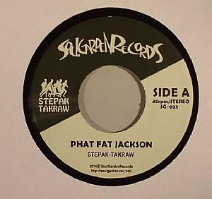 STEPAK TAKRAW - Phat Fat Jackson