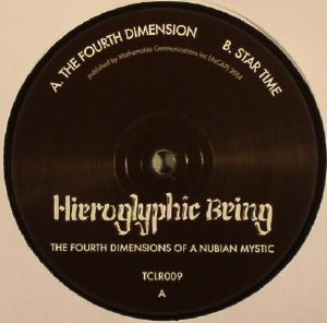 HIEROGLYPHIC BEING - The Fourth Dimensions Of A Nubian Mystic