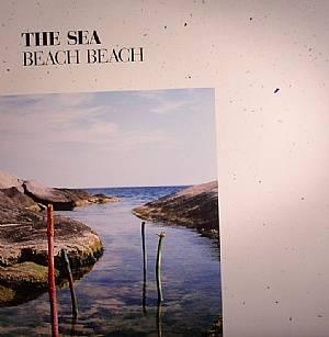 BEACH BEACH - The Sea