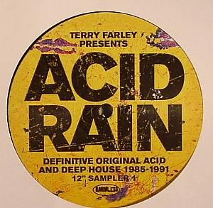 DJ PIERRE/LAURENT X/RALPHI ROSARIO - Terry Farley Presents Acid Rain: Definitive Original Acid & Deep House 1985-1991 12