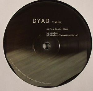 DYAD - From Another Place