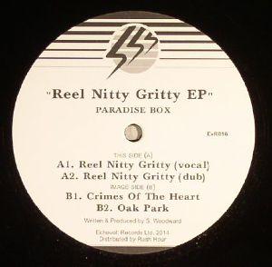 PARADISE BOX - Reel Nitty Gritty EP