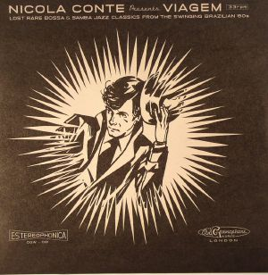CONTE, Nicola/VARIOUS - Nicola Conte Presents Viagem 3: Lost Rare Bossa & Samba Jazz Classics From The Swinging Brazilian '60s