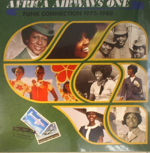 VARIOUS - Africa Airways One: Funk Connection 1973 -1980