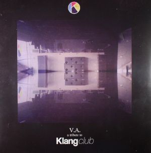 VARIOUS - A Tribute To Klang Club