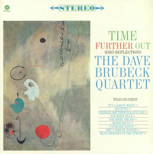 DAVE BRUBECK QUARTET - Time Further Out (reissue)