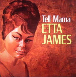 JAMES, Etta - Tell Mama