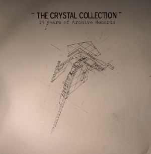 VARIOUS - The Crystal Collection: 15 Years Of Archive Records
