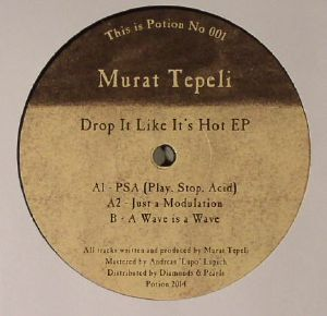 TEPELI, Murat - Drop It Like It's Hot EP