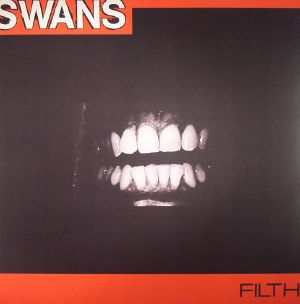 SWANS - Filth (remastered)