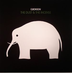 G BONSON - The Dust & The Incense
