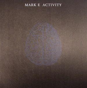 MARK E - Activity