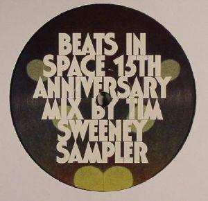 SWEENEY, Tim/PLAID/BALIL/TIM BLAKE/EL COCO/DELIA & GAVIN - Beats In Space 15th Anniversary Sampler